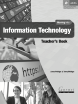 Moving into Information Technology Teacher's Book ISBN: 9781782601753