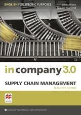 In Company 3.0 ESP Supply Chain Management Teacher's Edition ISBN: 9781786328892