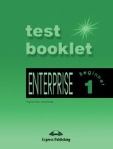 Enterprise 1 Beginner Test Booklet with Answer Key ISBN: 9781842166758