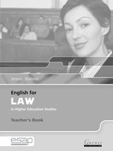 English for Law in Higher Education Studies Teacher's Book ISBN: 9781859644188