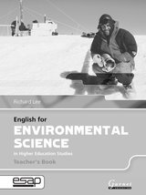 English for Environmental Science in Higher Education Studies Teacher's Book ISBN: 9781859644454