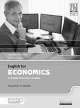 English for Economics in Higher Education Studies Teacher's Book ISBN: 9781859644492