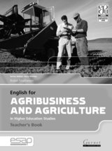 English for Agribusiness and Agriculture in Higher Education Studies Teacher's Book ISBN: 9781859644515