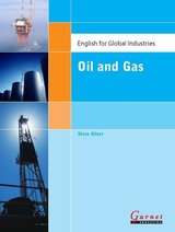 English for Global Industries - Oil and Gas Study Book ISBN: 9781859645062