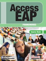 Access EAP: Frameworks Course Book with Audio CDs (2) ISBN: 9781859645581