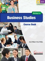 Moving into Business Studies Course Book with Audio CDs ISBN: 9781859646908