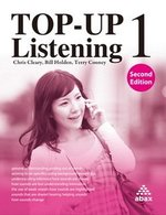 Top Up Listening (2nd Edition) 1 Student's Book with Audio CD ISBN: 9781896942759