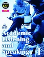 Academic Listening & Speaking 1 (A2 / Elementary) Student's Book with Audio CD ISBN: 9781896942872
