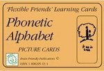Flexible Friends Phonetic Alphabet Pack (Phonetic Alphabet Cards, Consonant Chart & Vowel & Dipthong Chart) ISBN: 9781898295037