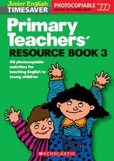Junior English Timesaver Primary Teachers' Resource Book 3; Body, Free Time, Holidays ISBN: 9781900702379