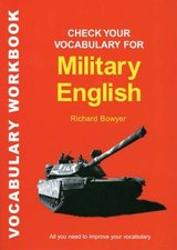 Check your English Vocabulary for Military English ISBN: 9781901659580