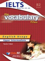 The Vocabulary Files B2 Teacher's Book (Student's Book with Overprinted Answers) (IELTS 5.0-6.0) ISBN: 9781904663447