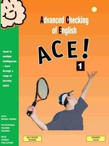 ACE! 1 Advanced Checking of English ISBN: 9781905231126