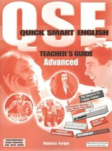 Quick Smart English QSE Advanced Teacher's Guide with Photocopiable Resources ISBN: 9781905248261