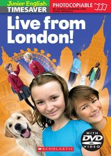 Junior English Timesaver Live from London with DVD ISBN: 9781905775811