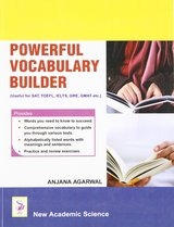 Powerful Vocabulary Builder (Useful for SAT, TOFEL, IELTS, GRE, GMAT etc) ISBN: 9781906574857