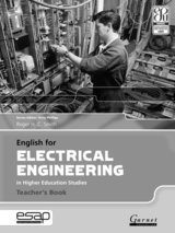 English for Electrical Engineering in Higher Education Studies Teacher's Book ISBN: 9781907575334