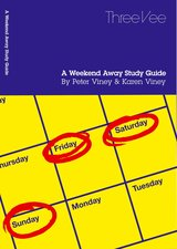 A Weekend Away Study Guide ISBN: 9781908103024