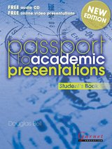 Passport to Academic Presentations (New Edition) Student's Book with Audio CD ISBN: 9781908614681