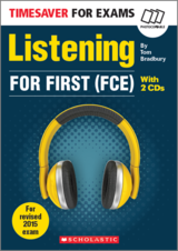 Timesaver for Exams FCE: Listening for First (FCE) with Audio CDs (2) ISBN: 9781910173695