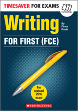 Timesaver for Exams FCE: Writing for First (FCE) ISBN: 9781910173701