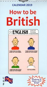 The How to be British Calendar 2019 ISBN: 9781910726884