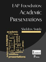 EAP Foundation: Academic Presentations ISBN: 9781912579006