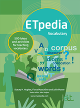 ETpedia: Vocabulary - 500 Ideas and Activities for Teaching Vocabulary ISBN: 9781912755264