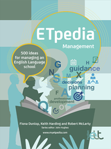 ETpedia: Management - 500 Ideas for Managing an English Language School ISBN: 9781912755271