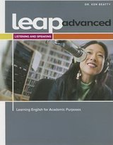 LEAP 4 Advanced - Learning English for Academic Purposes Listening & Speaking Student's Book with Online Access Code ISBN: 9782761352291