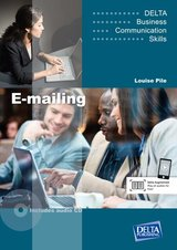 Delta Business Communication Skills: E-mailing with Audio CD ISBN: 9783125013216