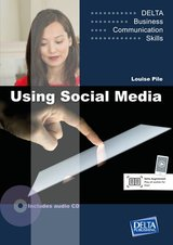 Delta Business Communication Skills: Using Social Media with Audio CD ISBN: 9783125013278