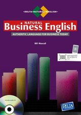 Natural Business English - Authentic Language for Business Today ISBN: 9783125013353