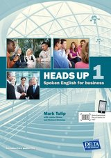 Heads Up Spoken English for Business 1 Coursebook with Audio CDs ISBN: 9783125013360