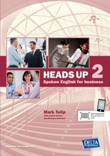 Heads Up Spoken English for Business 2 Coursebook with Audio CDs ISBN: 9783125013377