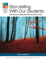 Storytelling with Our Students: Techniques for Telling Tales from Around the World ISBN: 9783125013544