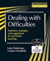 Dealing with Difficulties: Solutions, Strategies and Suggestions for Successful Teaching ISBN: 9783125016033