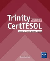 The Trinity CertTESOL Companion; A Guide for English Language Teachers (2020 Edition) ISBN: 9783125016835