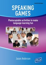 Speaking Games - Photocopiable Activities to Make Language Learning Fun ISBN: 9783125017269