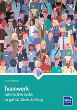 Teamwork: Interactive Tasks to get Students Talking (2020 Edition) ISBN: 9783125017412