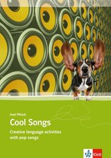 Cool Songs Creative Language Activities with Pop Songs ISBN: 9783125062702