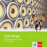 Cool Songs Creative Language Activities with Pop Songs Audio CD ISBN: 9783125062719