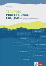 Teaching Professional English; Key Words that Make a Difference ISBN: 9783125192157
