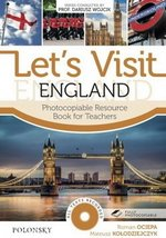 Let's Visit England with CD-ROM (Photocopiable Activities) ISBN: 9788363630010