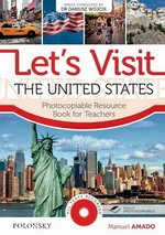 Let's Visit The United States with CD-ROM (Photocopiable Activities) ISBN: 9788363630089