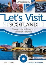 Let's Visit Scotland with CD-ROM (Photocopiable Activities) ISBN: 9788363630201