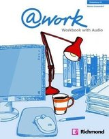 @work Elementary Workbook with Audio CD ISBN: 9788466813587
