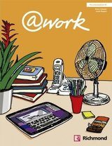 @work Pre-Intermediate Student's Book with Internet Access Code ISBN: 9788466813631