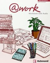 @work Upper Intermediate Workbook with Audio CD ISBN: 9788466814126