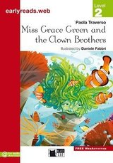 BCER2 Miss Grace Green and the Clown Brothers ISBN: 9788853010902